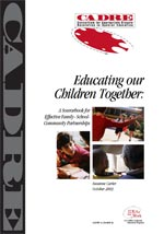 Educating Our Children Together: A Sourcebook for Effective Family-School-Community Partnerships
