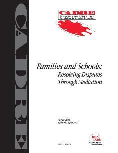 Families and Schools: Resolving Disputes Through Mediation